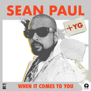 When It Comes To You (feat. YG)/Sean Paul