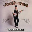 Down On The River/John Hartford