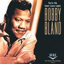 Turn On Your Love Light: The Duke Recordings Volume 2/Bobby Bland