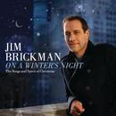 On A Winter's Night: The Songs And Spirit Of Christmas/Jim Brickman