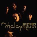 Malayneum/Butterfingers