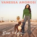 Back to Love/Vanessa Amorosi