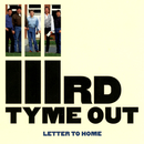 Letter To Home/IIIrd Tyme Out