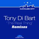 The Real Thing (Remixes)/Tony Di Bart