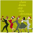Step Into Christmas/Clare Dunn