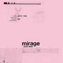 Mirage (Don't Stop)/Jessie Ware