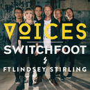 VOICES (feat. Lindsey Stirling)/Switchfoot
