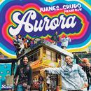 Aurora (feat. Crudo Means Raw)/Juanes