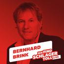 Ich find Schlager toll (Live)/Bernhard Brink