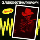 "Real Life (Live At Caravan Of Dreams, Fort Worth, Texas / 1985)/Clarence ""Gatemouth"" Brown"