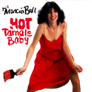 Hot Tamale Baby/Marcia Ball