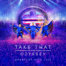 Odyssey - Greatest Hits Live (Live)/Take That