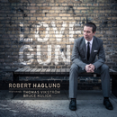 Love Gun (feat. Thomas Vikstrom, Bruce Kulick)/Robert Haglund