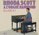 Ballades N°2/Rhoda Scott