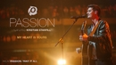 My Heart Is Yours (Live/Audio) (feat. Kristian Stanfill)/Passion