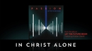 In Christ Alone (Lyrics And Chords) (feat. Kristian Stanfill)/Passion