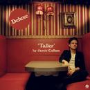 Taller (Expanded Edition)/Jamie Cullum