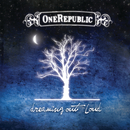 Dreaming Out Loud/OneRepublic