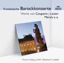 Französische Barockmusik/Musica Antiqua Köln, Reinhard Goebel