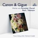 Canon & Gigue/Musica Antiqua Köln, Reinhard Goebel