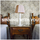 Sinning With You/Sam Hunt
