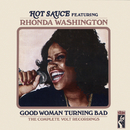 Good Woman Turning Bad: The Complete Volt Recordings/Hot Sauce