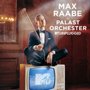 MTV Unplugged/Max Raabe, Palast Orchester