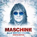 Alle Winter wieder (Zweite Edition)/Maschine