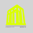 Roped In/Gorgon City