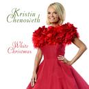 White Christmas (feat. Steve Tyrell)/Kristin Chenoweth
