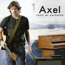 Todo Mi Universo/Axel