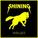 Wolves/Shining