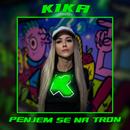 Penjem Se Na Tron/Kika
