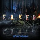 Be The Twilight/Faker