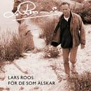 För de som älskar/Lars Roos
