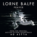 "Prayer (From ""Ad Astra"" Soundtrack)/Lorne Balfe"