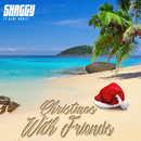 Christmas With Friends (feat. Gene Noble)/Shaggy