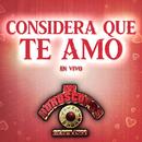 Considera Que Te Amo (En Vivo)/Los Horóscopos De Durango
