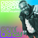 Goin' Crazy (feat. Robbie Williams)/Dizzee Rascal