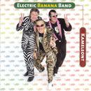 Kameleont/Electric Banana Band