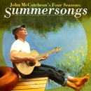 John McCutcheon's Four Seasons: Summersongs/John McCutcheon