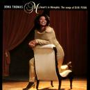 My Heart's In Memphis: The Songs Of Dan Penn/Irma Thomas