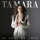20 Años De Amor/Tamara