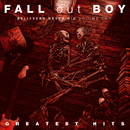 Believers Never Die (Volume Two)/Fall Out Boy