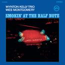 Smokin' At The Half Note/Wes Montgomery, Wynton Kelly Trio
