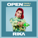 Open (Cahill Remix)/RIKA