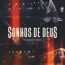 Sonhos De Deus/Pedras Vivas