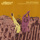 Out Of Control (The Avalanches Surrender To Love Mix)/The Chemical Brothers