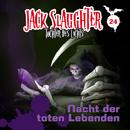 24: Nacht der toten Lebenden/Jack Slaughter - Tochter des Lichts