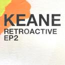 Retroactive - EP2/Keane